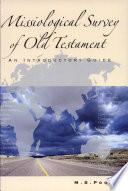 Missiological Survey Of Old Testament