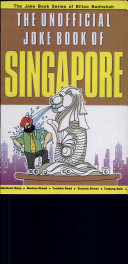 The Unofficial Joke Book of Singapore