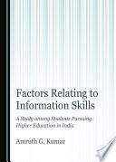 Factors Relating to Information Skills