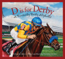 Pdf D is for Derby: A Kentucky Derby Alphabet Telecharger