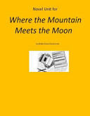 Novel Unit for Where the Mountain Meets the Moon