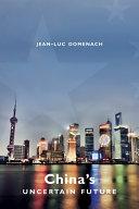 China s Uncertain Future