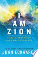 I Am Zion