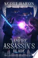 The Vampire Assassin's Blade