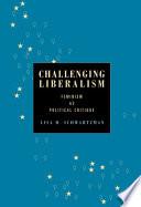 Challenging Liberalism