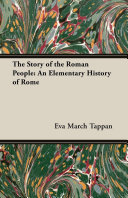 The Story of the Roman People  An Elementary History of Rome