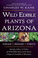 Wild Edible Plants of Arizona
