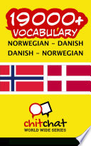 Read Online 19000+ Norwegian - Danish Danish - Norwegian Vocabulary For Free