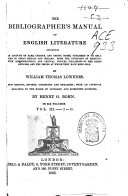The Bibliographer s Manual of English Literature