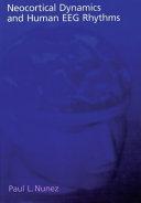 Neocortical Dynamics and Human EEG Rhythms