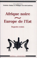 Afrique noire, Europe de l'Est