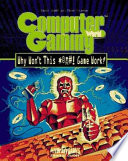 Computer Gaming World's Why Won't This #@$! Game Work