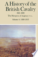 A History of the British Cavalry, 1899–1913