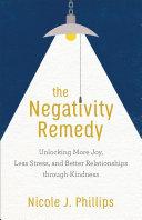 The Negativity Remedy Pdf/ePub eBook