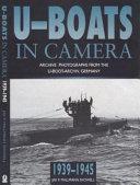 Pdf U-boats in Camera, 1939-1945