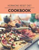 Hormone Reset Diet Cookbook
