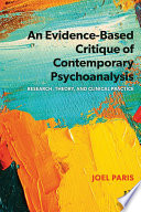 An Evidence Based Critique of Contemporary Psychoanalysis