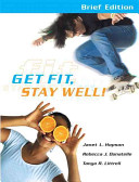 Get Fit  Stay Well Brief Edition with Behavior Change Logbook