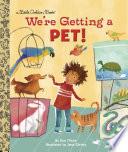 We re Getting a Pet  Book PDF