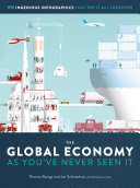 link to The global economy as you've never seen it in the TCC library catalog