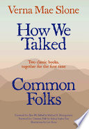 How We Talked and Common Folks Book