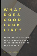 What Does Good Look Like