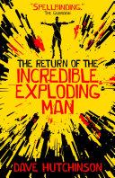 The Return of the Incredible Exploding Man Pdf/ePub eBook