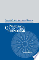 Professional Orientation to Counseling Book