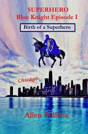 Birth Of A Superhero