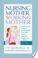 Nursing Mother  Working Mother   Revised