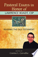 Pastoral Essays in Honor of Lawrence Boadt  CSP