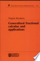 Generalized Fractional Calculus and Applications