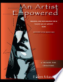 An Artist Empowered: Define and Establish Your Value as an Artist—Now