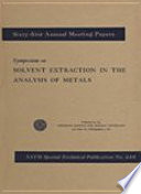 Symposium on Solvent Extraction in the Analysis of Metals Book