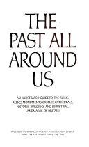 The Past All Around Us