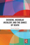 Dickens, Nicholas Nickleby, and the Dance of Death [Pdf/ePub] eBook