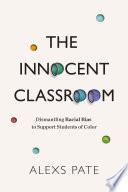 The Innocent Classroom