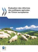 Pdf Évaluation des réformes des politiques agricoles de l'Union européenne Telecharger