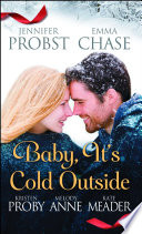 Baby  It s Cold Outside Book