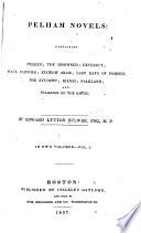 Pelham Novels  Containing Pelham