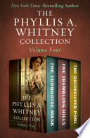 The Phyllis A Whitney Collection Volume Four