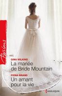 La mariée de Bride Mountain - Un amant pour la vie ebook