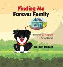 Finding My Forever Family