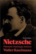 Nietzsche  Philosopher  Psychologist  Antichrist