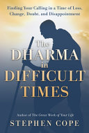 The Dharma in Difficult Times Book PDF