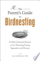 The Parent S Guide To Birdnesting
