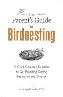 The Parent's Guide to Birdnesting Pdf/ePub eBook