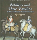 Soldiers and Their Families of the California Mission Frontier