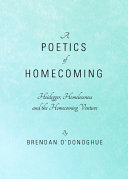 A Poetics of Homecoming