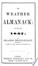The Weather almanack  by O  Whistlecraft   1st  8th year